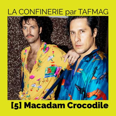 La Confinerie par Tafmag #5 - Macadam Crocodile cover