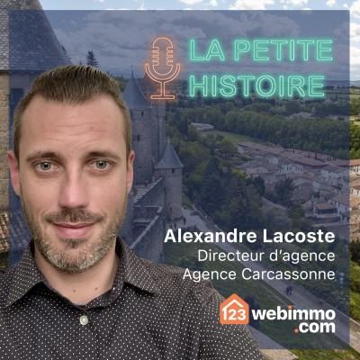La petite histoire 123webimmo.com - EP 13 avec Alexandre de l'agence Carcassonne cover