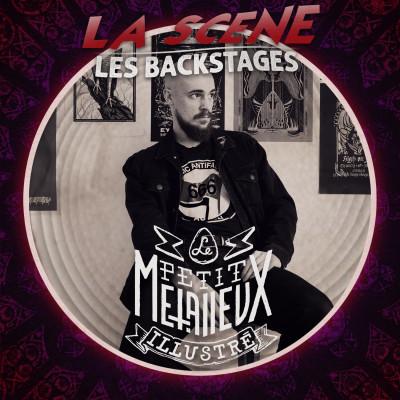 """La Scène : """"Les Backstages"""" - avec Marc Brouillon (Le Petit Métalleux Illustré) cover"""