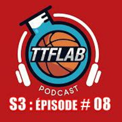 #TTFLPodcast : S3 - Episode #08 cover