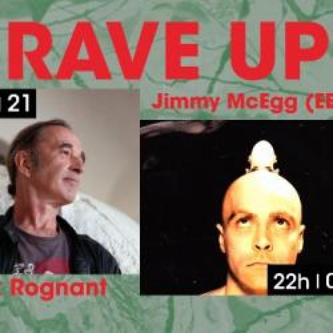 RAVE UP : JIMMY MCEGG (EBY)