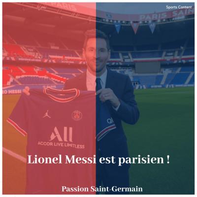 EDITION SPECIALE : Lionel Messi est Parisien ! cover