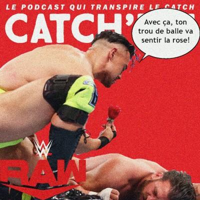 Catch'up! WWE Raw du 3 mai 2021 — Le nom de la rose cover