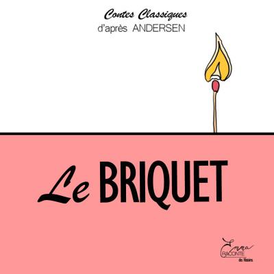 LE BRIQUET