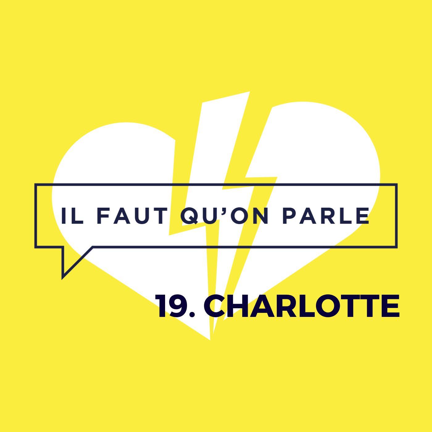 #19 - Charlotte : L'éveil