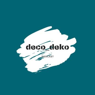 deco_deko podcast cover
