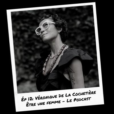 E12: Véronique De La Cochetière cover