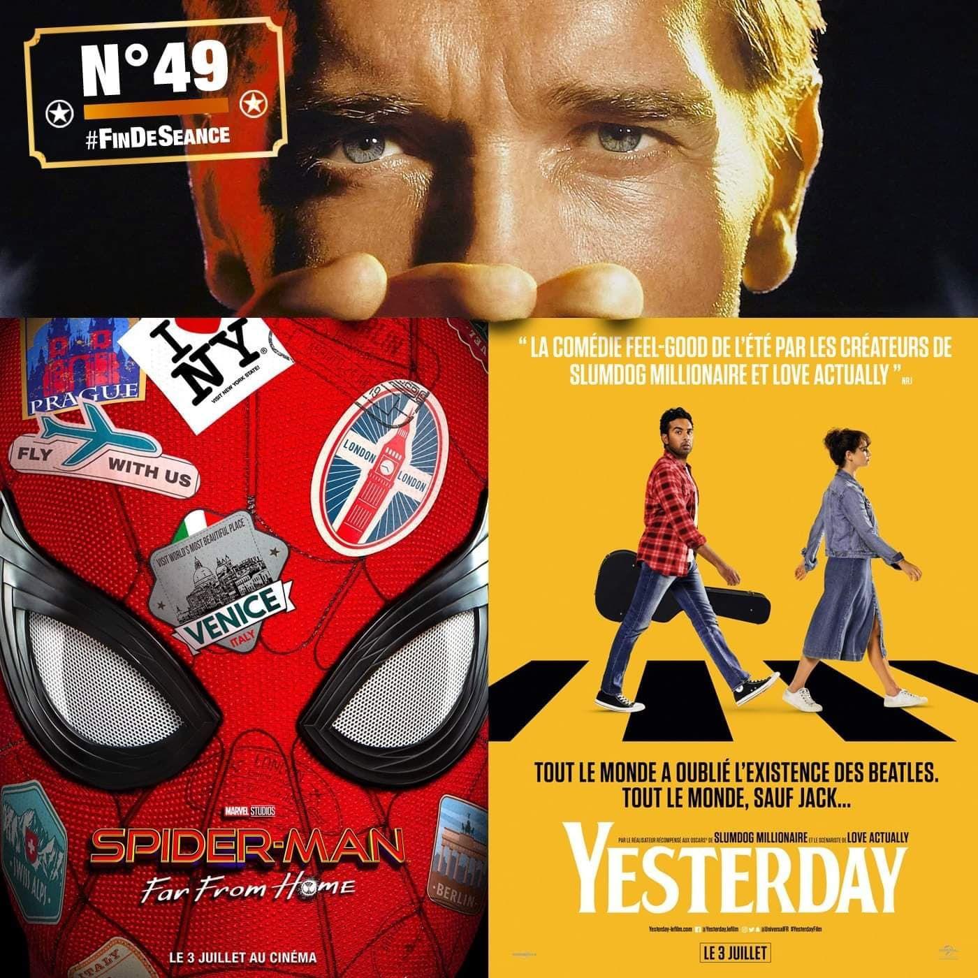 #49 SPIDER-MAN Far from home & YESTERDAY : Amours, Gloire et Toiles d'araignééée !