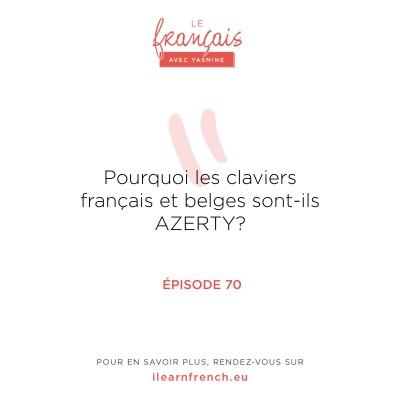 70. Pourquoi les claviers français et belges sont-ils AZERTY? cover