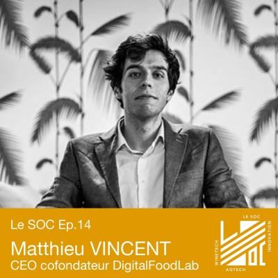 #14 -Matthieu VINCENT- Qu'est-ce que la FoodTech en 2021? cover