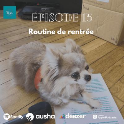 EP 15- Routine de rentrée cover