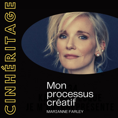 #35 – MARIANNE FARLEY : MON PROCESSUS CRÉATIF cover
