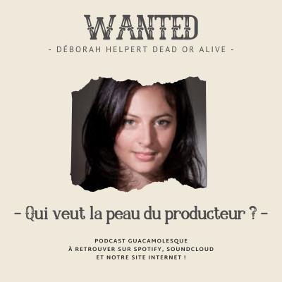 #22 - Qui veut la peau du producteur ? avec Déborah Helpert cover