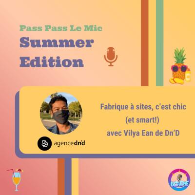 PPLM Summer Edition - Fabrique à sites, c'est chic (et smart!) avec Vilya Ean de Dn'D cover