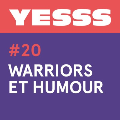 YESSS #20 - Warriors et humour cover