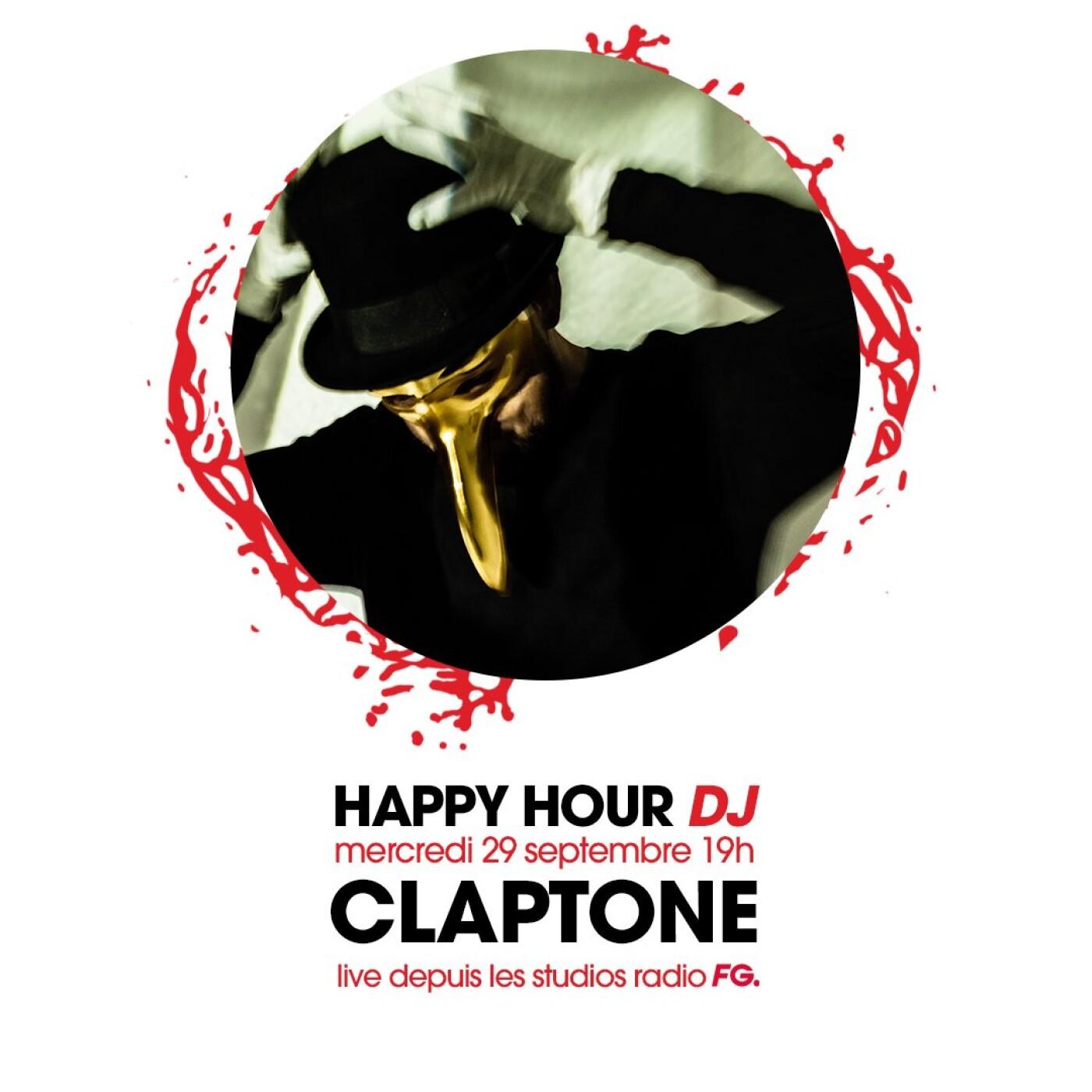 HAPPY HOUR DJ : CLAPTONE