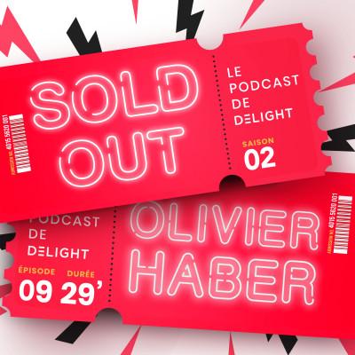 S02E09 – Olivier HABER, Directeur Général de La Seine Musicale cover