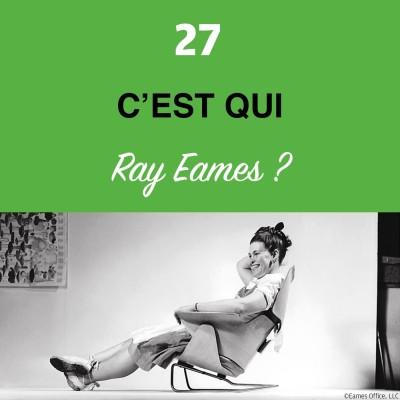 image Épisode #27 - Il est temps d'asseoir les femmes : Ray Eames