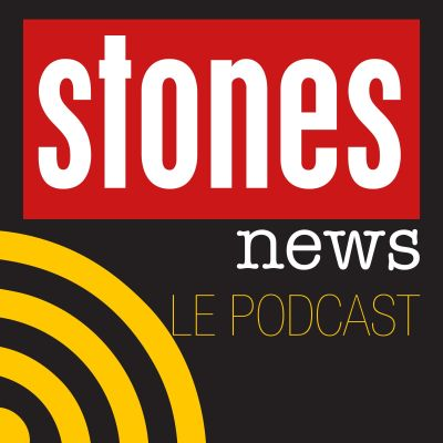 Stones News, le Podcast - Épisode 9 cover