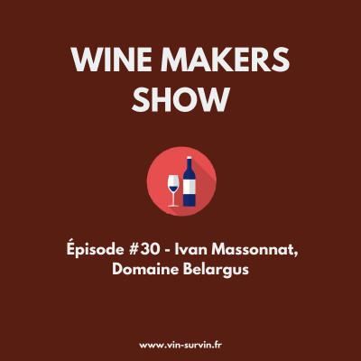 #30 - Ivan Massonnat, domaine Belargus cover