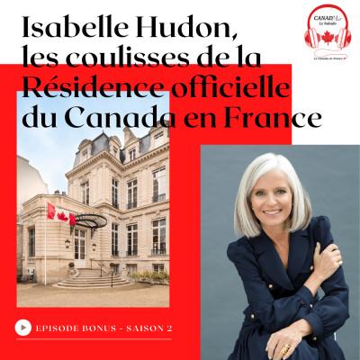 Thumbnail Image Isabelle Hudon - Dans les coulisses de la résidence officielle du Canada en France