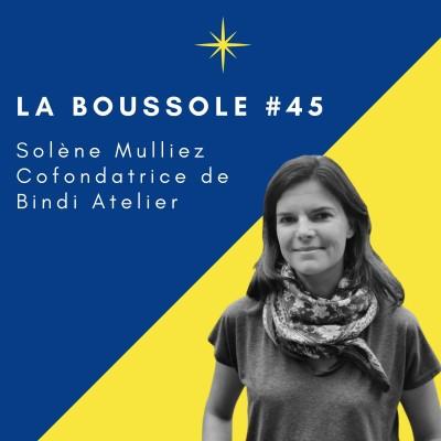 #45_Solène Mulliez_Bindi Atelier, mettre de la joie dans notre quotidien cover