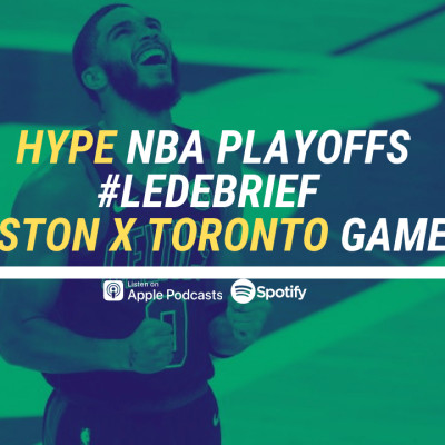 HYPE PODCAST NBA PLAYOFFS DEBRIEF  GAME 7 TORONTO x BOSTON cover