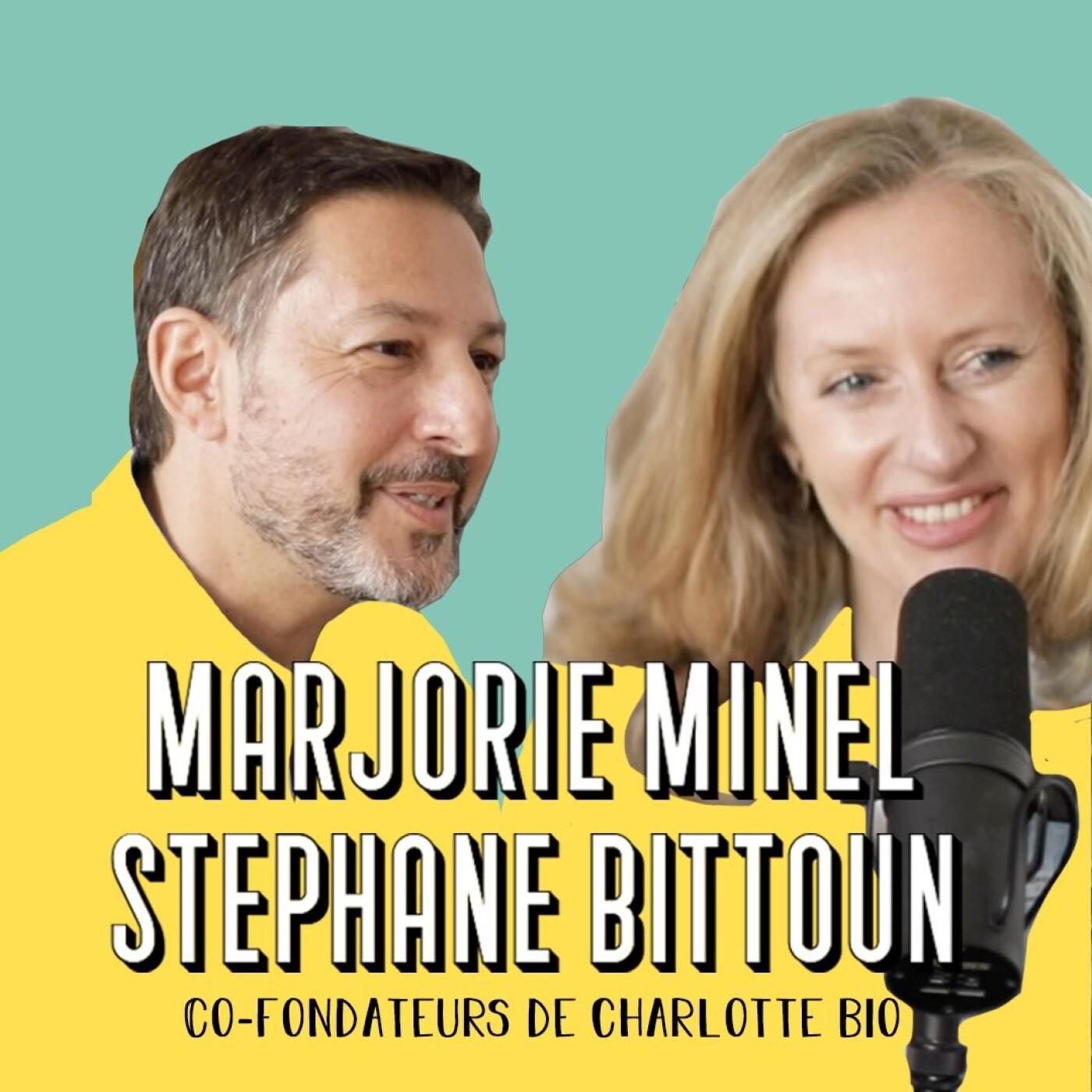 Marjorie et Stéphane, Fondateurs de Charlotte Bio - Ce qui compte, c'est de faire.