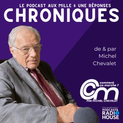 Image of the show CHRONIQUES - Par Michel Chevalet