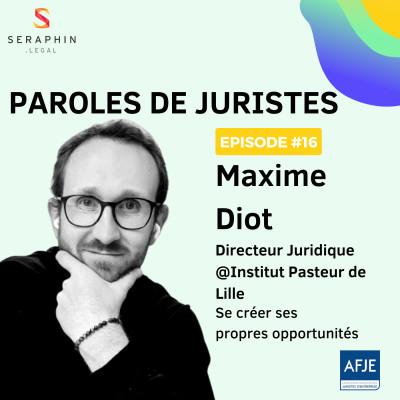 #16 - Maxime Diot - Se créer ses propres opportunités cover