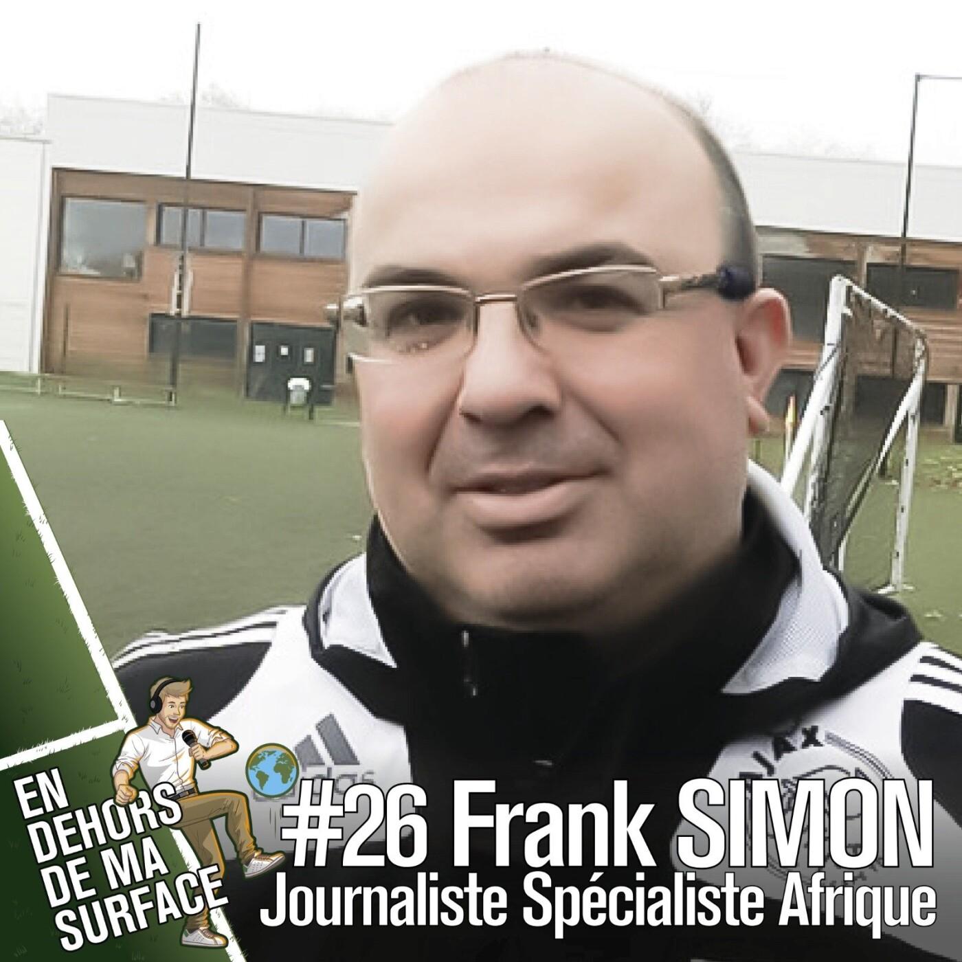 #26 – Frank Simon, journaliste sportif spécialiste de l'Afrique