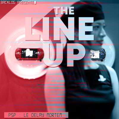 The Line Up 2  : PSP - le Delay Mortem cover