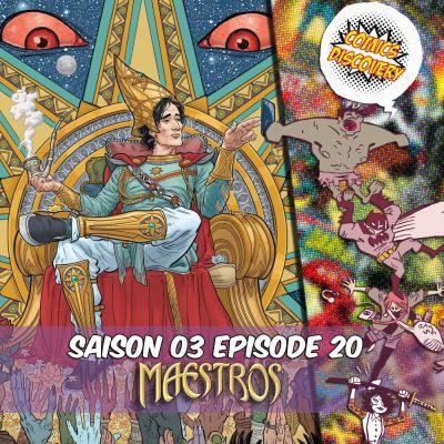 image ComicsDiscovery S03E20: Maestros