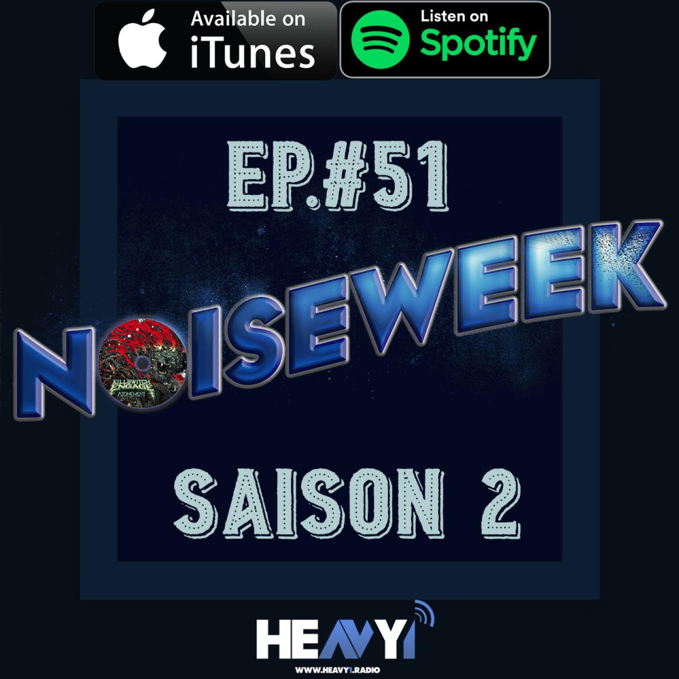 Noiseweek #51 Saison 2