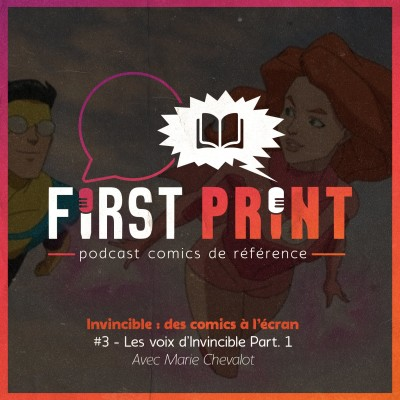Invincible : des comics à l'écran - #3 : les voix d'Invincible Part. 1, avec Marie Chevalot [Omnibus] cover