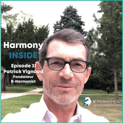 #31 Patrick Vignaud, B-Harmonist : « Le mode de développement harmonieux est beaucoup plus performant » cover