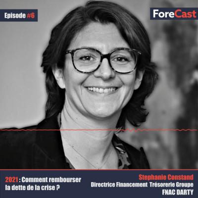 #06 - Stéphanie Constand - Directrice Financement Trésorerie du groupe FNAC DARTY - 2021 : Comment rembourser la dette de la crise ? cover