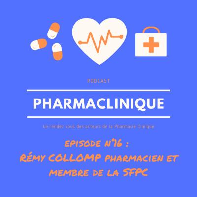Episode 17 Remy Collomp Pharmacien au CHU de Nice et membre de la SFPC cover