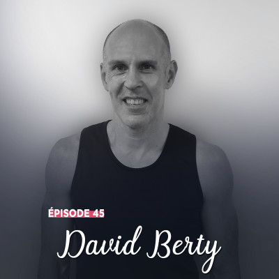 #45 - David Berty, ne jamais abandonner - Avancer pour ne pas tomber cover