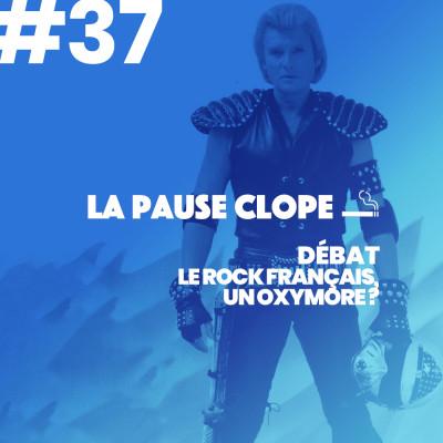 """image #LPC37 - DEBAT - Le """"rock français"""", un oxymore?"""