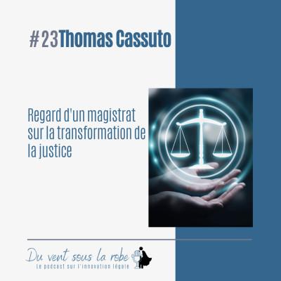 Thomas Cassuto – Regard d'un magistrat sur la transformation de la justice cover