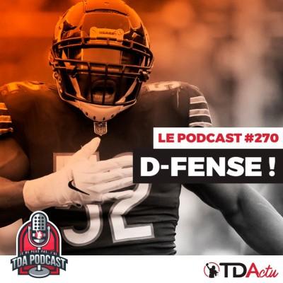 image TDA Podcast n°270 - Débrief S14 : D-Fense ! D-Fense ! D-Fense !