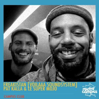 CAMPUS CLUB | DJ FREAKISTAN , PAT KALLA & LE SUPER MOJO cover