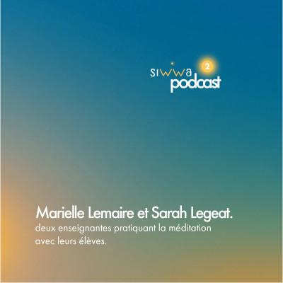 Méditer avec ses élèves, Marielle Lemaire et Sarah Legeas nous racontent. cover