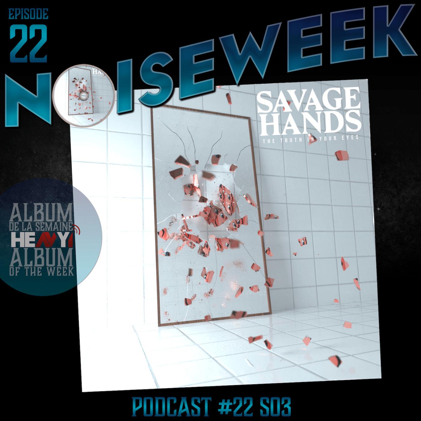 Noiseweek #22 Saison 3