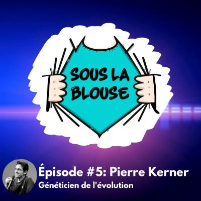 #5 Pierre Kerner cover