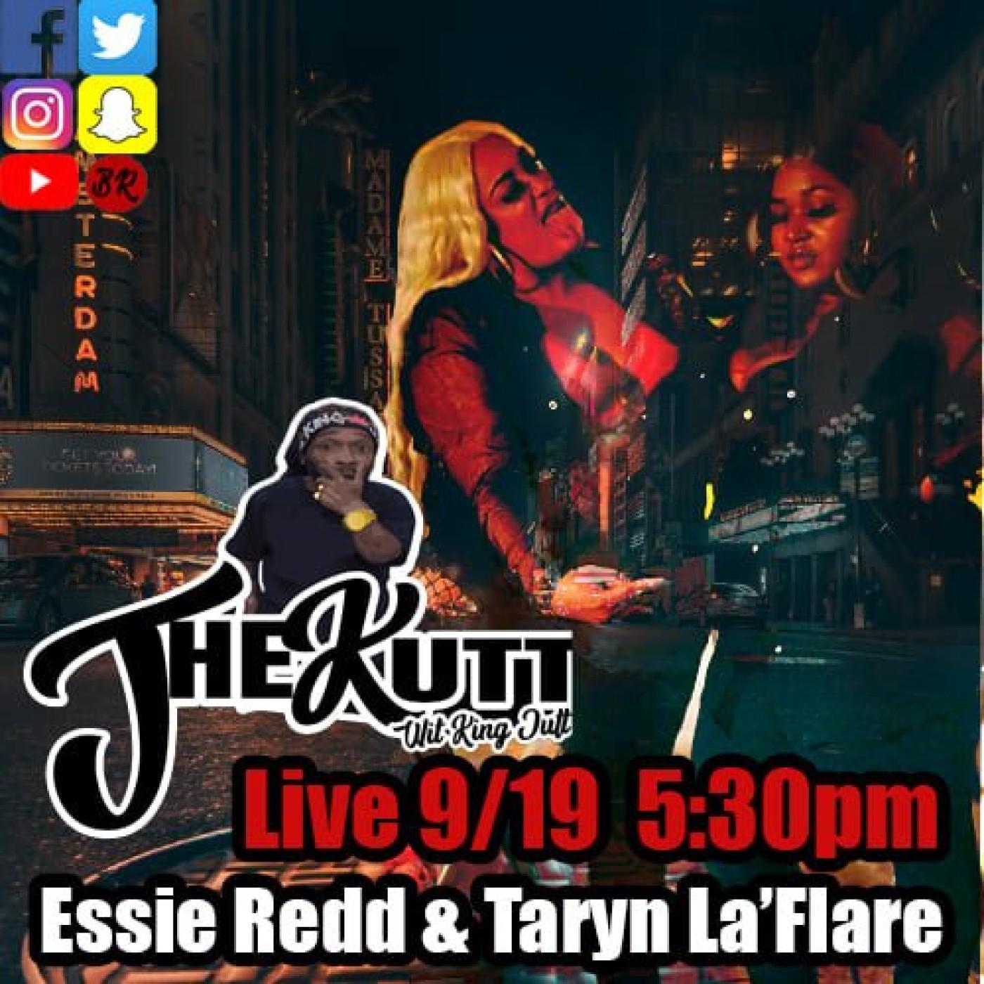 The Kutt Wit King Jutt Ep. 9 - Essie Redd & Taryn La'flare