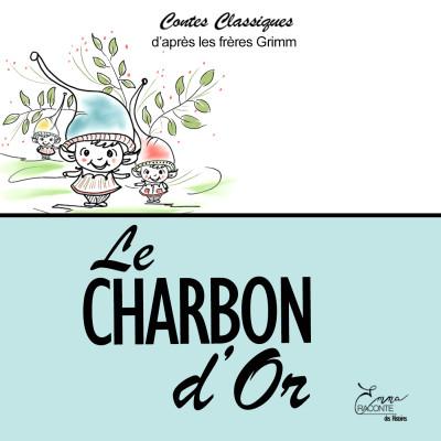 LE CHARBON D'OR