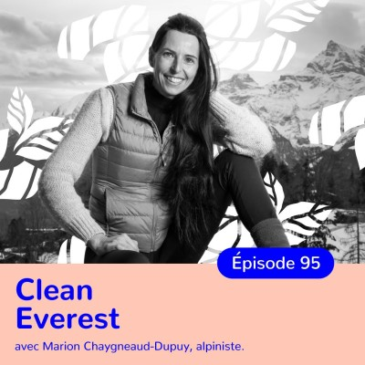 Marion Chaygneaud Dupuy, Clean Everest, changer de vie grâce à la méditation cover