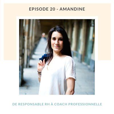 Amandine, de responsable RH a coach professionnelle - Dépasser ses peurs cover